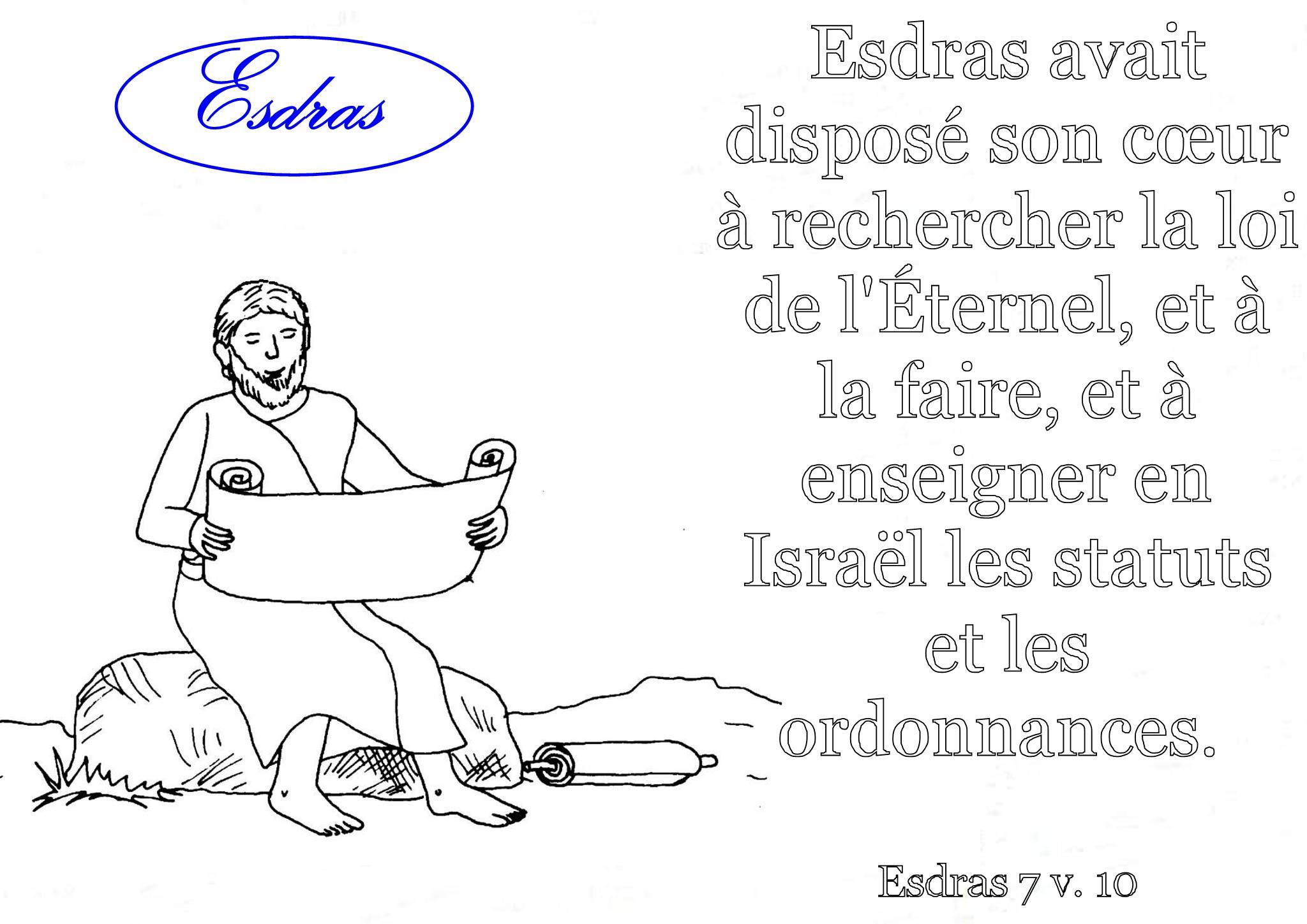 Esdras avait disposé son coeur  rechercher la loi de l éternel et  la faire et  enseigner en Isra l les statuts et les ordonnances coloriage Esdras